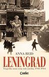 Leningrad: Tragedia unui oras sub asediu, 1941-1944