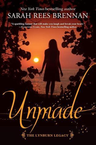Unmade (The Lynburn Legacy, #3)