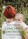 Conceptul Continuum - In cautarea fericirii pierdute