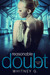 Reasonable Doubt  Volume 2 (Reasonable Doubt, #2)