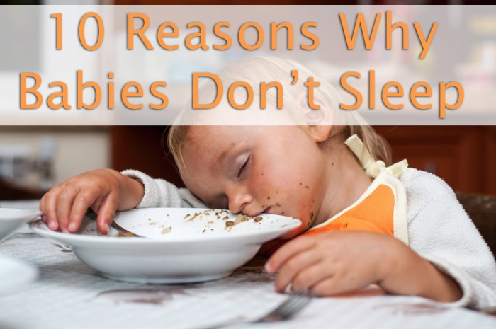 Why Babies Don't Sleep