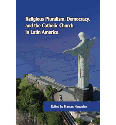 Religious Pluralism, Democracy, and the Catholic Church in ...