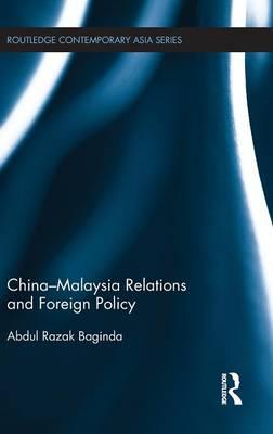 China-Malaysia Relations and Foreign Policy : Razak ...
