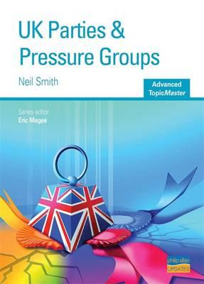 UK Parties and Pressure Groups : N. Smith, Eric Magee ...