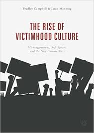 Understanding Victimhood Culture: An Interview with Bradley