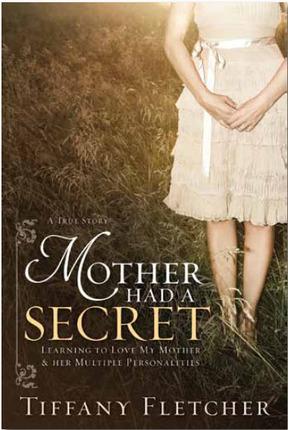 Mother Had a Secret - Deseret Book