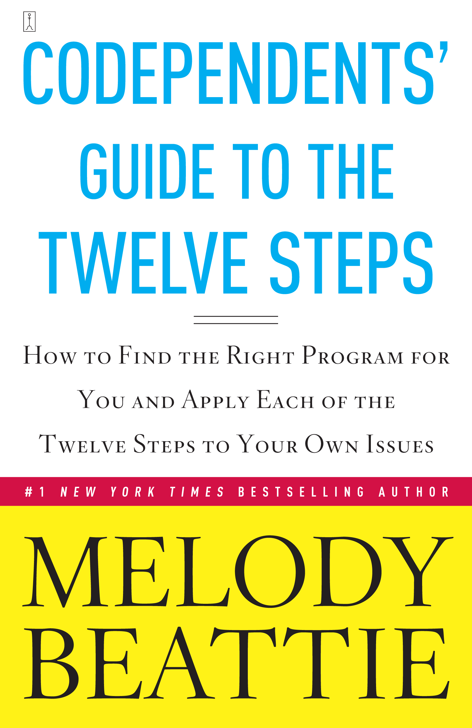 Codependents Guide To The Twelve Steps