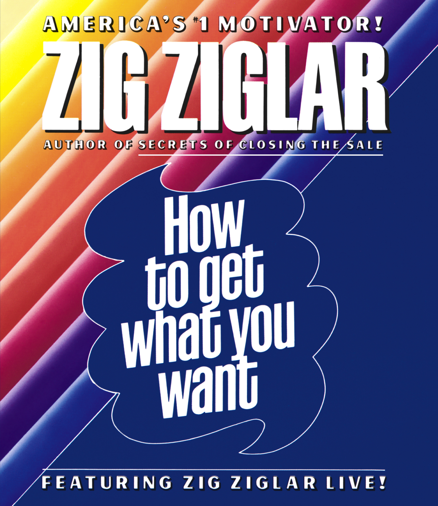 How To Get What You Want Audiobook On Cd By Zig Ziglar