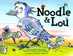 "cover from ""Noodle and Lou"" by Liz Garton Scanlon and Arthur Howard"