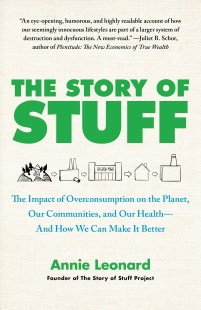 The Story of Stuff | Book by Annie Leonard | Official Publisher Page | Simon & Schuster