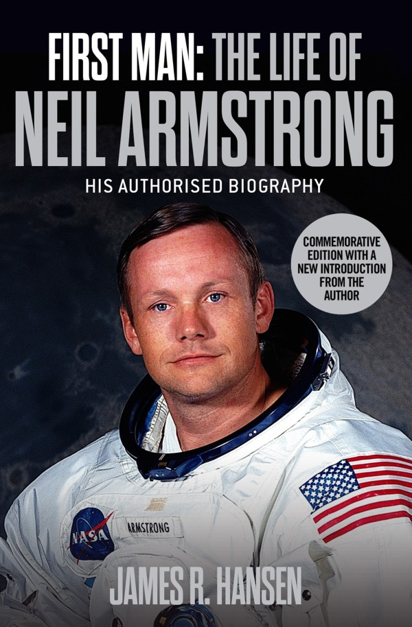 First Man The Life of Neil Armstrong Book by James