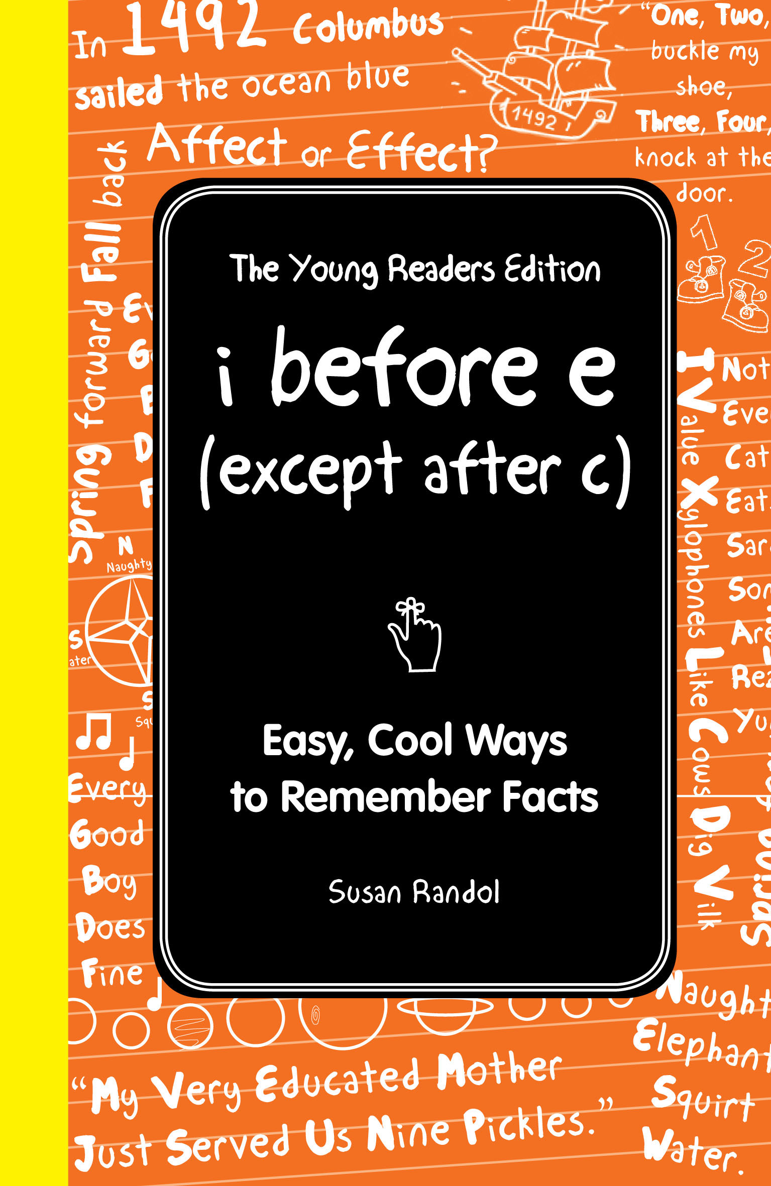 I Before E Except After C The Young Readers Edition