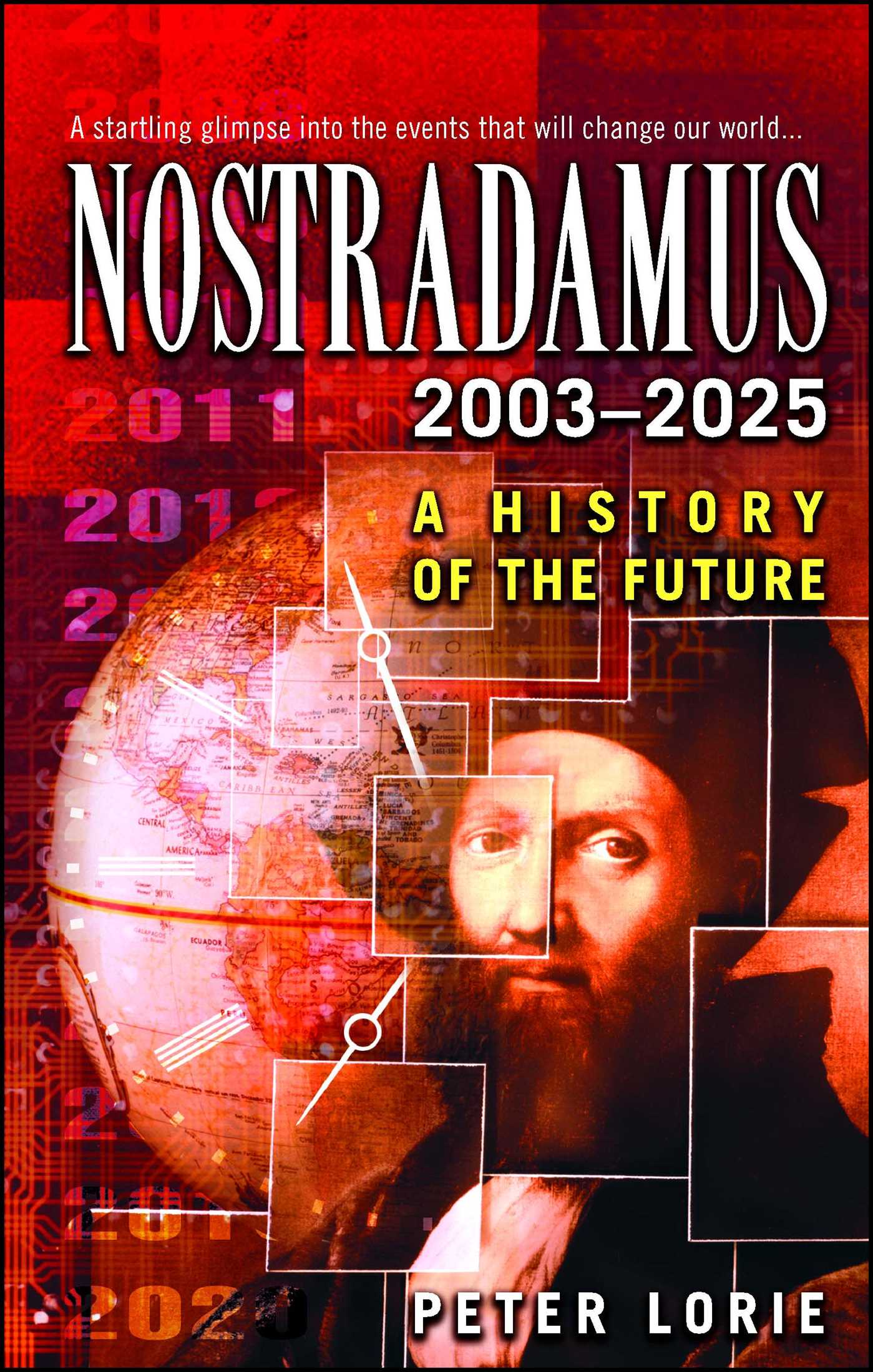 Nostradamus 2003 2025 EBook By Peter Lorie Official Publisher Page Simon Amp Schuster UK