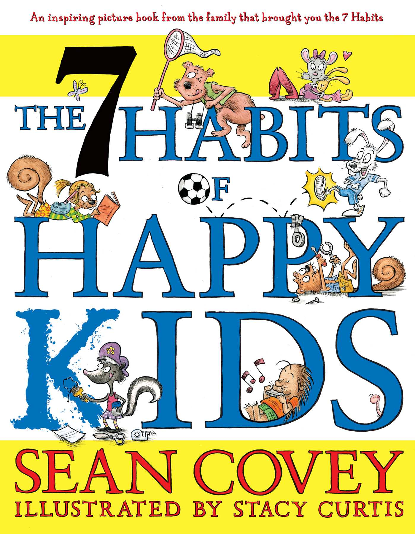 The 7 Habits Of Happy Kids Ebook By Sean Covey Stacy