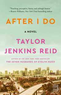 After I Do | Book by Taylor Jenkins Reid | Official Publisher Page | Simon & Schuster UK