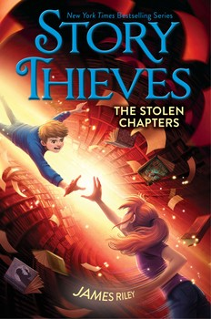 Story Thieves: The Stolen Chapters by James Riley