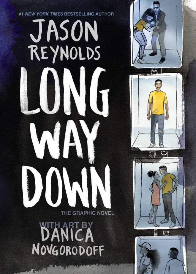 Long Way Down | Book by Jason Reynolds, Danica Novgorodoff | Official  Publisher Page | Simon & Schuster