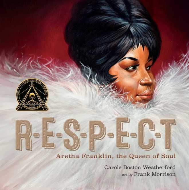 RESPECT | Book by Carole Boston Weatherford, Frank Morrison | Official  Publisher Page | Simon & Schuster