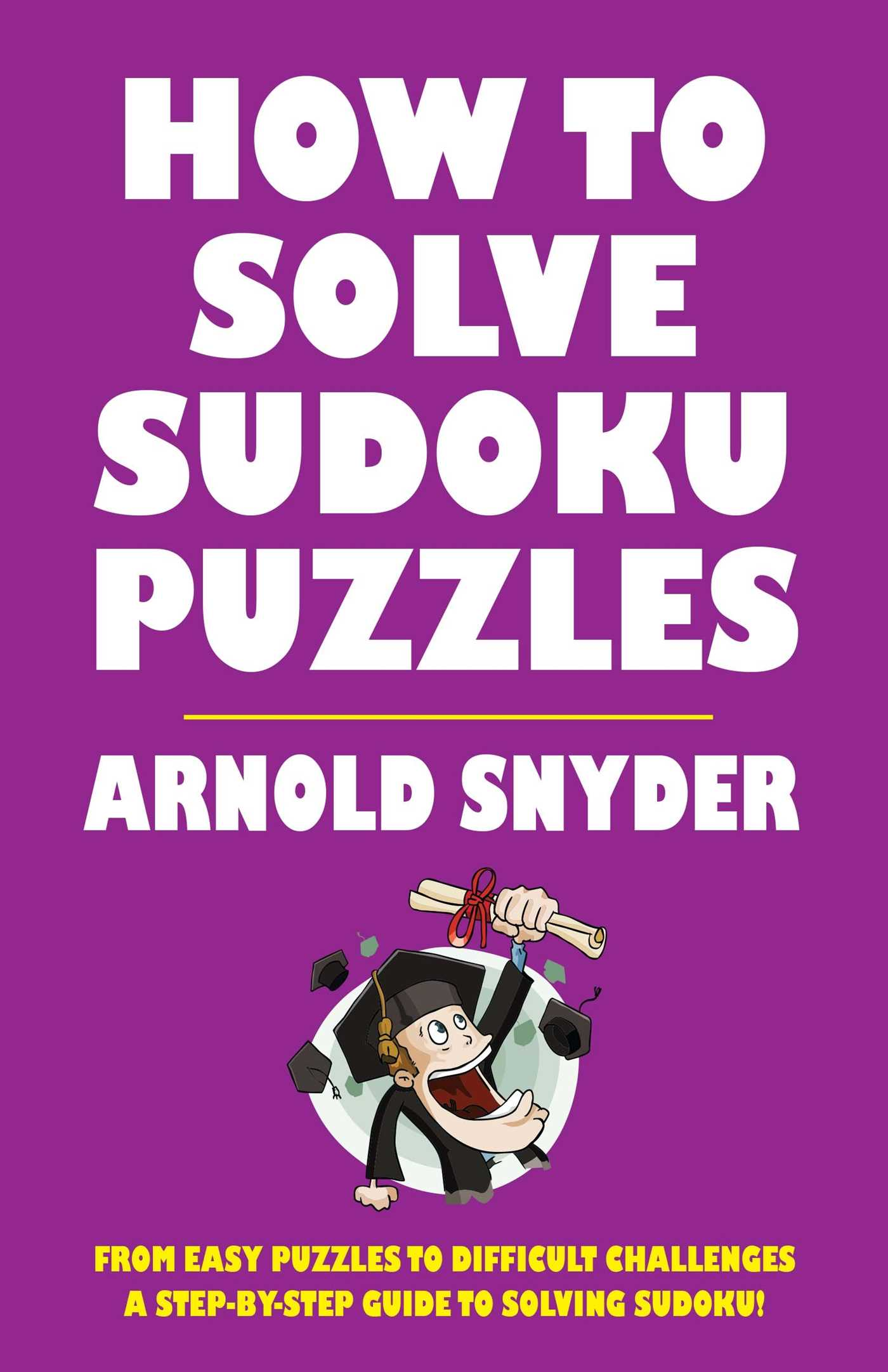 How To Solve Sudoku Puzzles