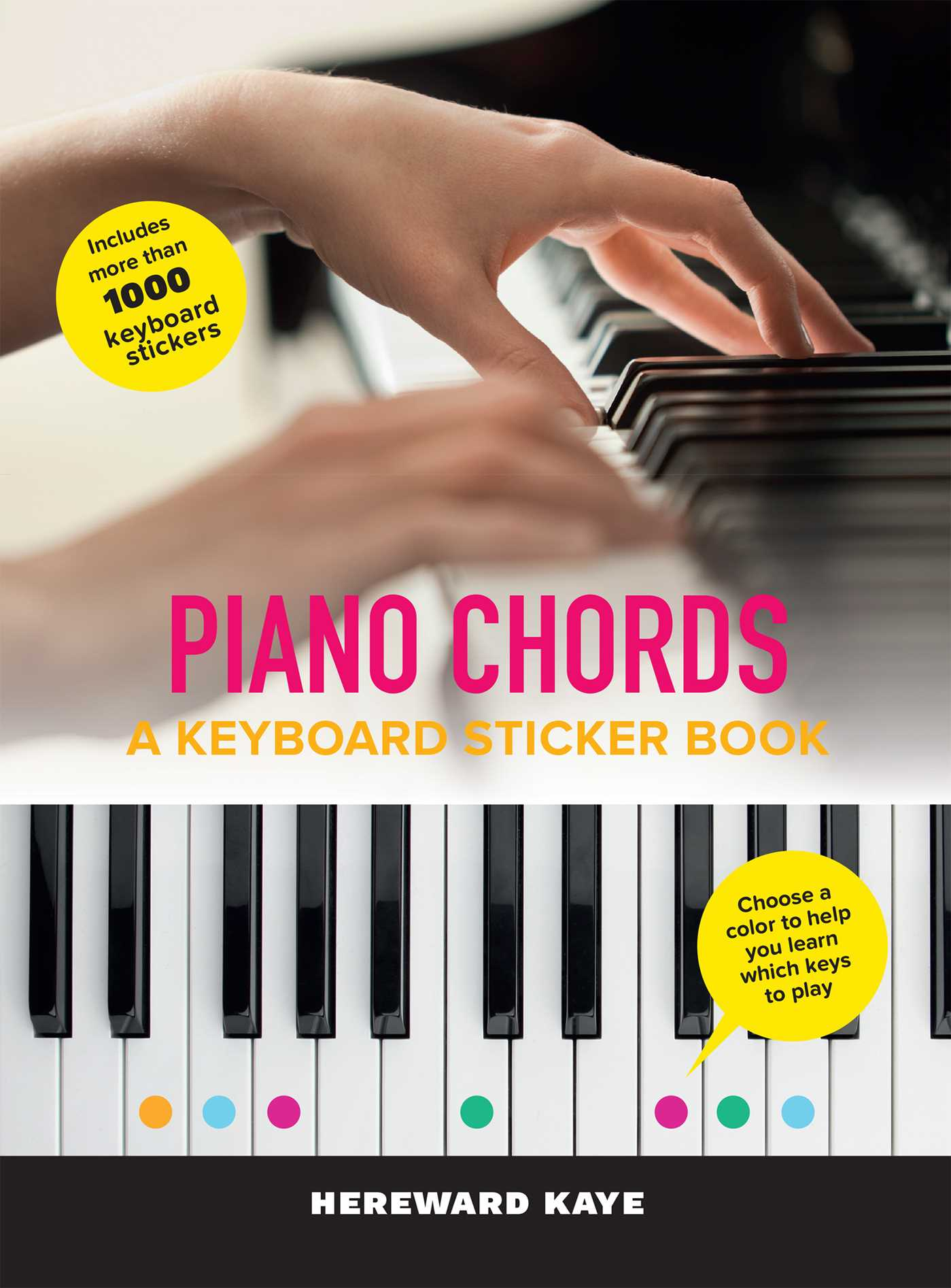Piano Chords: A Keyboard Sticker Book | Book by Hereward Kaye ...