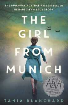 The Girl from Munich   Book by Tania Blanchard   Official Publisher Page    Simon & Schuster AU