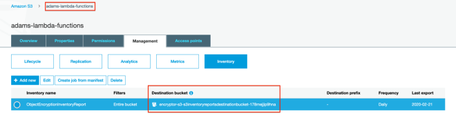 Figure 5: Check that the tagged S3 bucket has an S3 Inventory report configuration