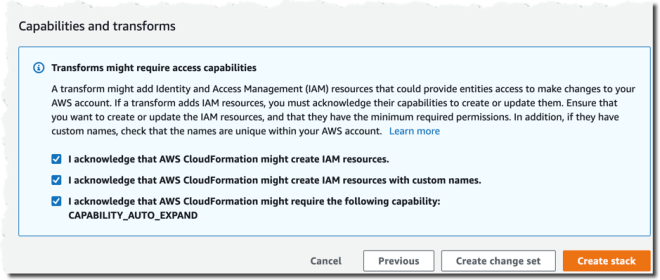 Figure 3: CloudFormation Capabilities and Transforms acknowledgments