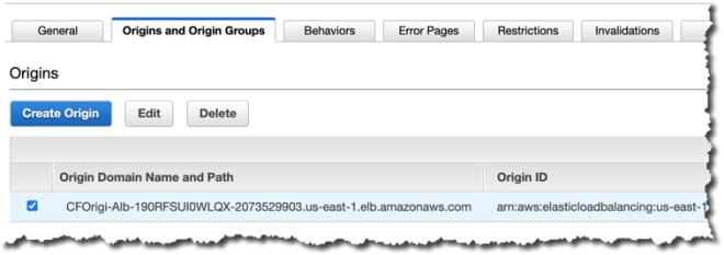Figure 6: CloudFront Origins and Origin Groups settings