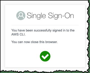 AWS SSO CLI Close Browser Message