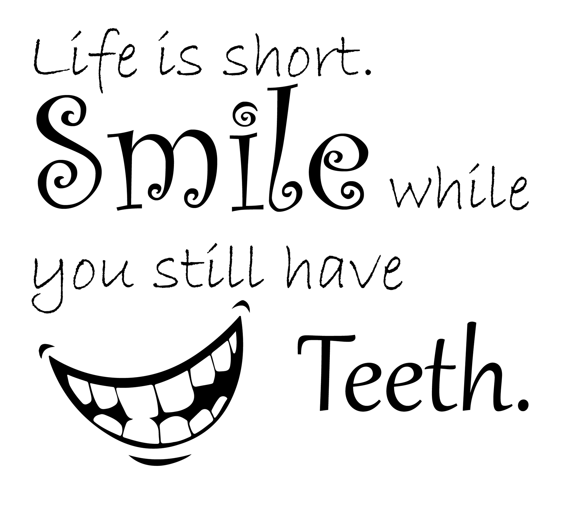 Svg Quotes Life Is Short Scg Cutting
