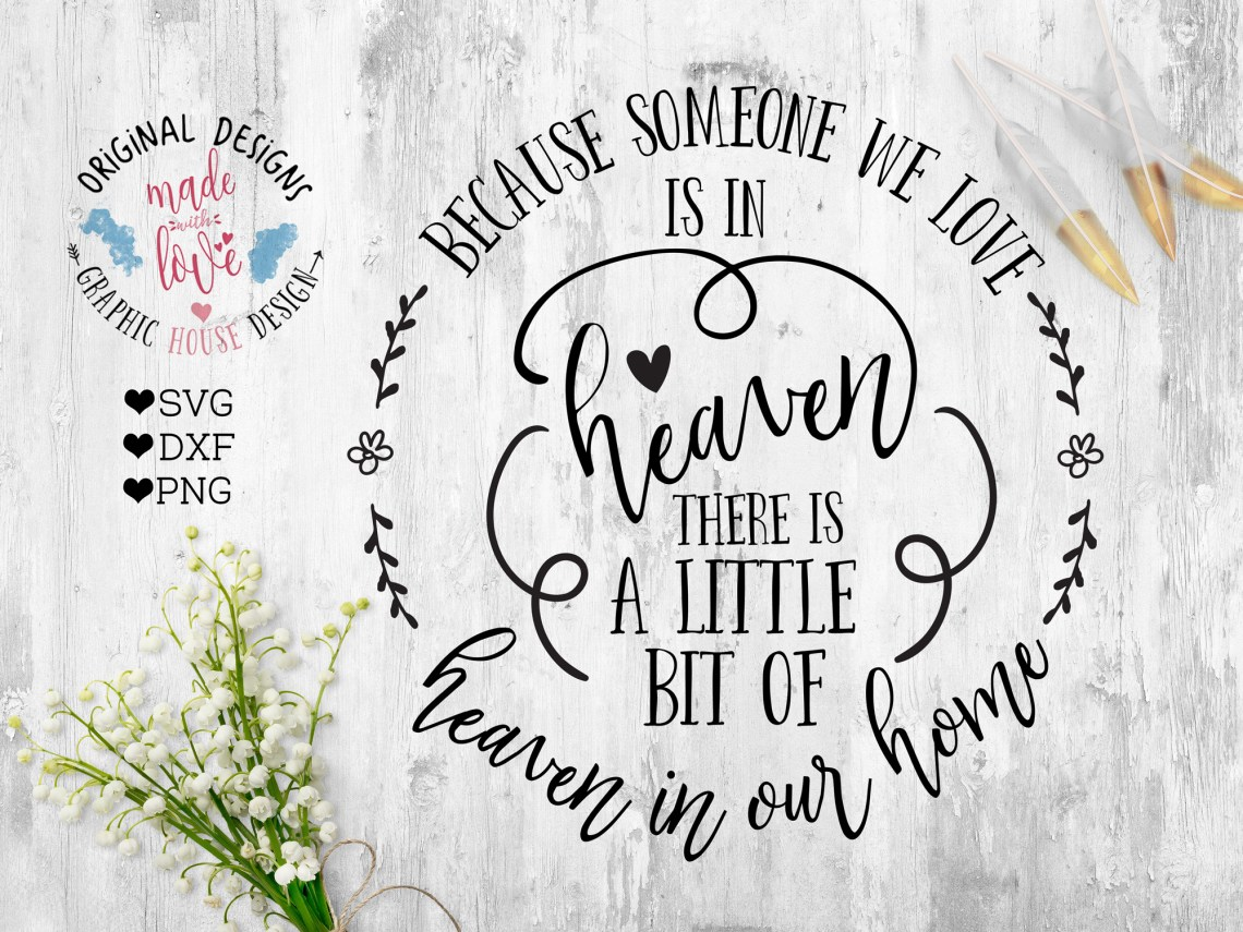Download Because Someone We love is in Heaven Th | Design Bundles