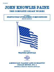 The Complete Organ Works, Volume 1, Previously Published ...