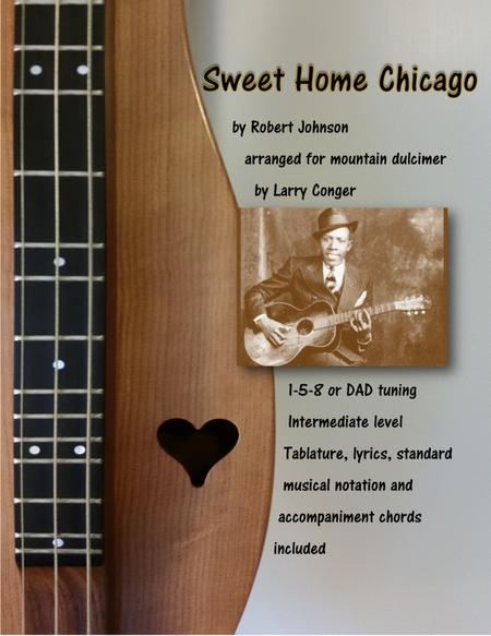 Oh, baby don't you want to go, / oh, baby don't you want to go, / back to. Sweet Home Chicago By Robert Johnson Digital Sheet Music For Tablature Download Print H0 225119 801600 Sheet Music Plus