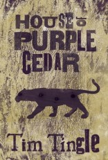 house of purple cedar