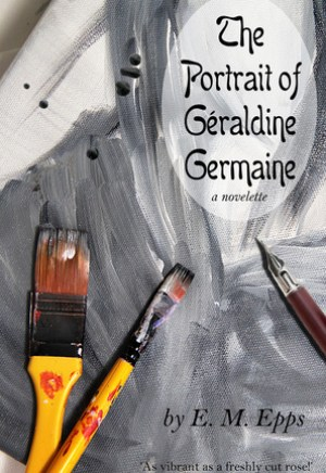 #Printcess review of The Portrait of Géraldine Germaine by E.M. Epps