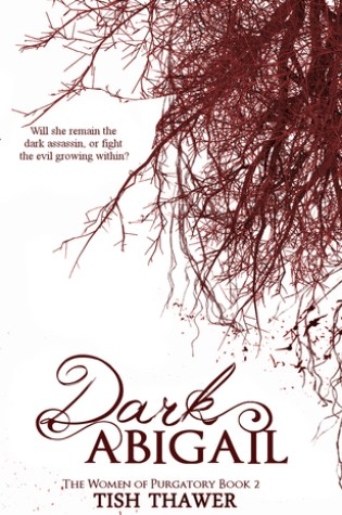 BOOK BLITZ:  Dark Abigail by Tish Thawer