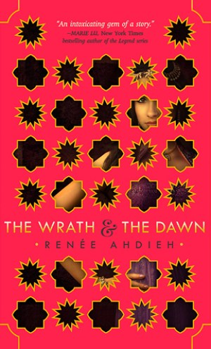 Review – The Wrath & The Dawn by Renee Ahdieh