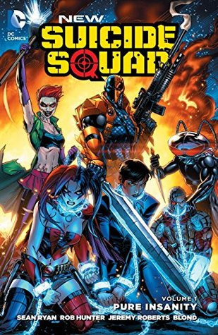 New Suicide Squad, Vol. 1: Pure Insanity