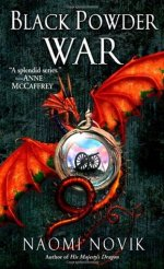 Book Review: Naomi Novik's Black Powder War