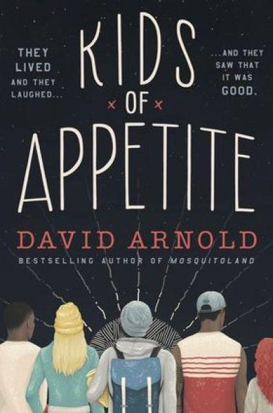 Kids of Appetite-David Arnold