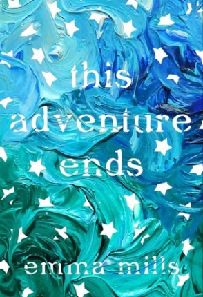 Blog Tour: This Adventure Ends by Emma Mills Guest Post