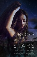 Cross the Stars (Crossing Stars #1)