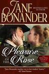 The Pleasure of the Rose: The MacNeil Legacy - Book One