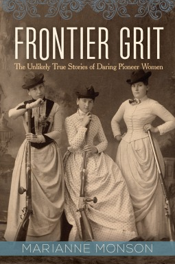 Image result for Frontier Grit: The unlikely true stories of daring pioneer women