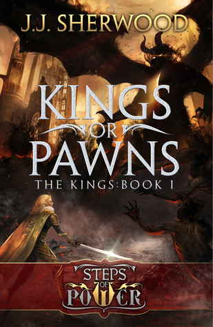Kings or Pawns (Steps of Power #1; The Kings #1)
