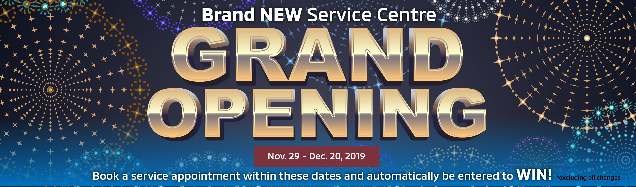 Win $$ at Our Service Centre Grand Opening