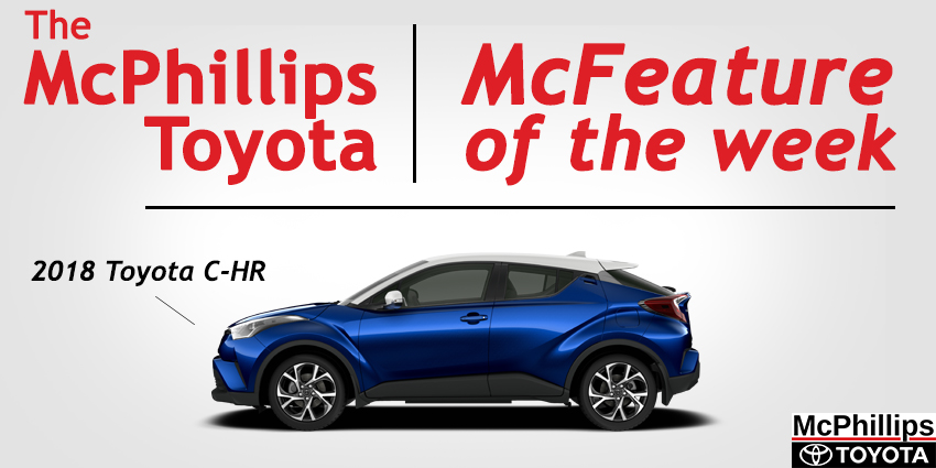 The McFeature of the Week: The 2018 C-HR