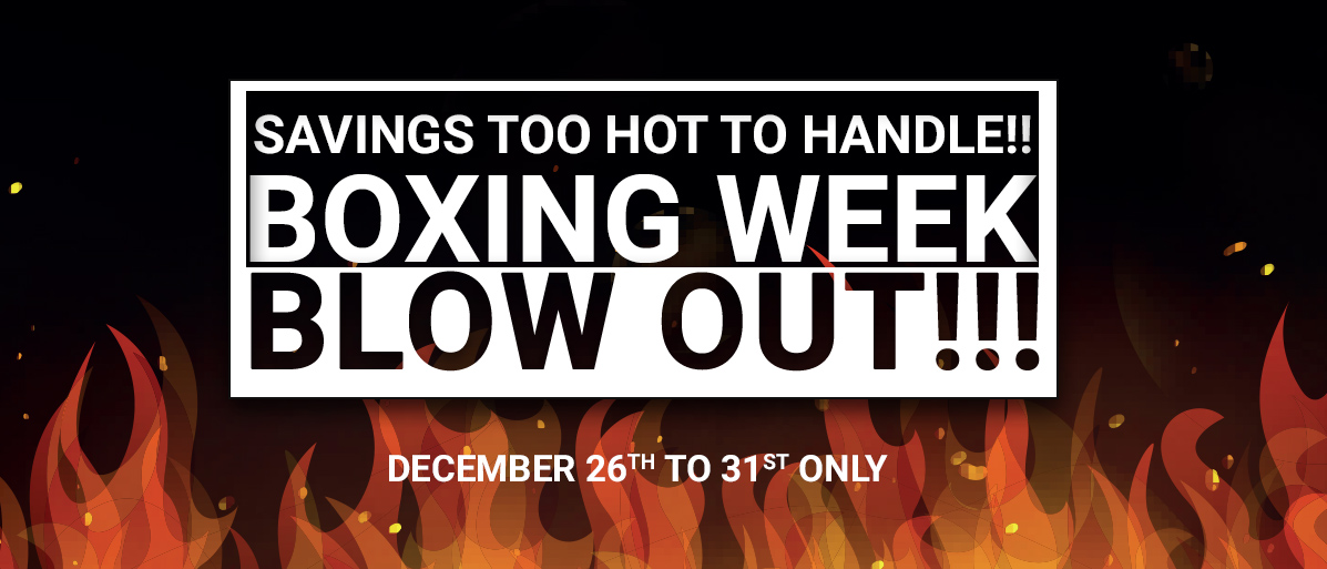 Boxing Week Blowout!