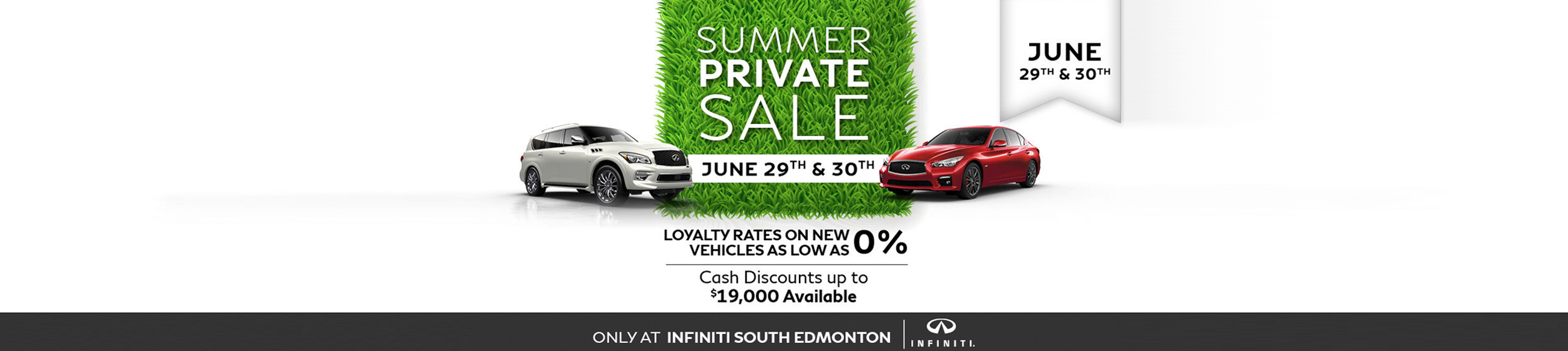 Infiniti Summer Private Sale