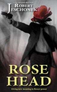 Rose Head by Robert Jeschonek
